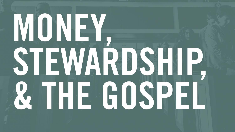money-stewardship-and-the-gospel_web