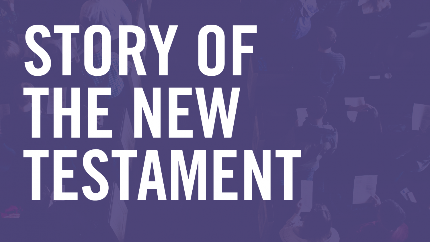 story-of-the-new-testament_web